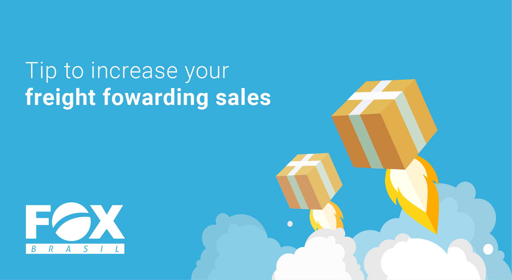 Increase freight forwarding sales through 5 simple steps